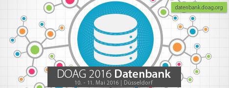 DOAG 2016 Datenbank vom 10. bis 11. Mai 2016 in Düsseldorf